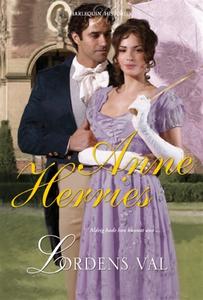 Lordens val (e-bok) av Anne Herries