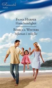 Hans hemlighet/Stjärnan i mitt liv (e-bok) av R