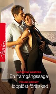 En framgångssaga/Hopplöst förälskad (e-bok) av