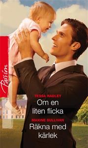 Om en liten flicka/Räkna med kärlek (e-bok) av