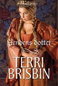Fiendens dotter (e-bok) av Terri Brisbin