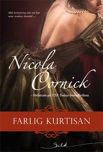 Farlig kurtisan (e-bok) av Nicola Cornick