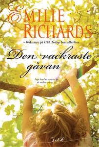 Den vackraste gåvan (e-bok) av Emilie Richards