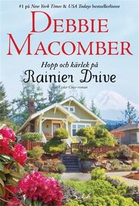 Hopp och kärlek på Rainier Drive (e-bok) av Deb