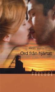Ord från hjärtat (e-bok) av Angel Smits