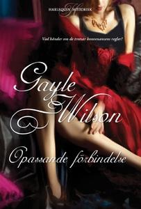 Opassande förbindelse (e-bok) av Gayle Wilson