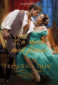 En man med finess (e-bok) av FRANCESCA SHAW