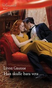 Han skulle bara veta ... (e-bok) av Lynne Graha