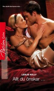 Allt du önskar ... (e-bok) av Leslie Kelly