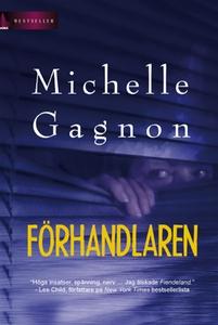 Förhandlaren (e-bok) av Michelle Gagnon