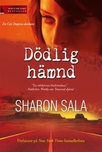 Dödlig hämnd (e-bok) av Sharon Sala