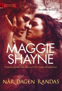 När dagen randas (e-bok) av Maggie Shayne