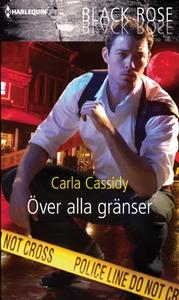 Över alla gränser (e-bok) av Carla Cassidy