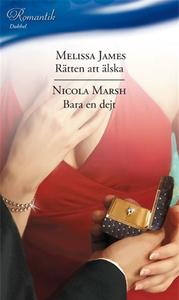 Rätten att älska/Bara en dejt (e-bok) av Meliss