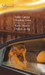I fiendens famn/Doften av dig (e-bok) av Kate H