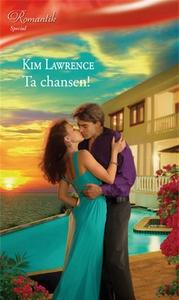 Ta chansen! (e-bok) av Kim Lawrence