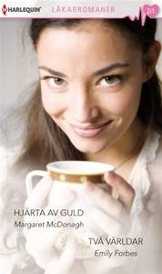 Hjärta av guld/Två världar (e-bok) av Margaret