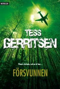 Försvunnen (e-bok) av Tess Gerritsen