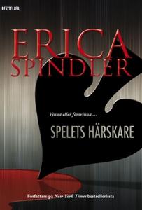Spelets härskare (e-bok) av Erica Spindler