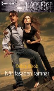 När fasaden rämnar (e-bok) av Debra Webb