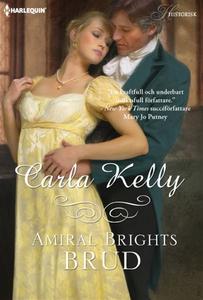 Amiral Brights brud (e-bok) av Carla Kelly