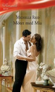 Mötet med Mia (e-bok) av Michelle Reid