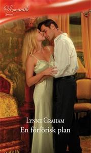 En förförisk plan (e-bok) av Lynne Graham