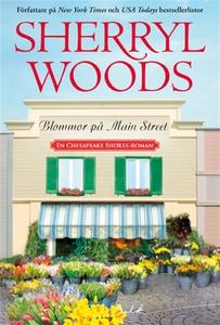 Blommor på Main Street (e-bok) av Sherryl Woods