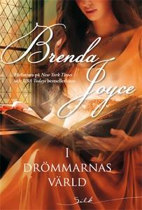 I drömmarnas värld (e-bok) av Brenda Joyce