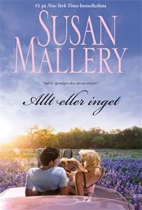 Allt eller inget (e-bok) av Susan Mallery