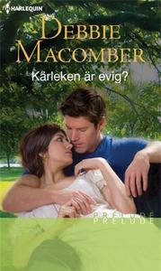 Kärleken är evig? (e-bok) av Debbie Macomber