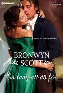 En lady att dö för (e-bok) av Bronwyn Scott