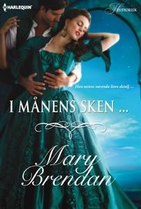 I månens sken ... (e-bok) av MARY BRENDAN, Mary