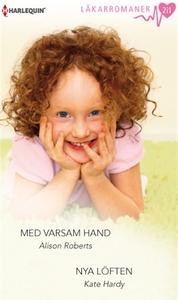 Med varsam hand/Nya löften (e-bok) av Kate Hard