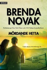 Mördande hetta (e-bok) av Brenda Novak