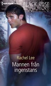 Mannen från ingenstans (e-bok) av Rachel Lee
