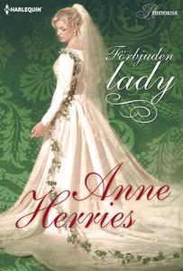 Förbjuden lady (e-bok) av Anne Herries