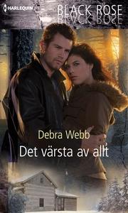 Det värsta av allt (e-bok) av Debra Webb