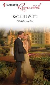 Alla talar om Zoe (e-bok) av Kate Hewitt