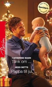 Tänk om .../Pappa till jul (e-bok) av Catherine