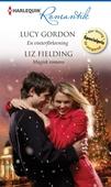 En vinterförlovning/Magisk romans