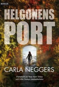 Helgonens port (e-bok) av Carla Neggers