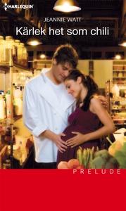 Kärlek het som chili (e-bok) av Jeannie Watt