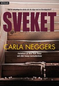 Sveket (e-bok) av Carla Neggers