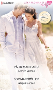På tu man hand/Sommarbröllop (e-bok) av Abigail