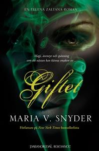 Giftet (e-bok) av Maria V. Snyder