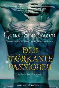 Den mörkaste passionen (e-bok) av Gena Showalte