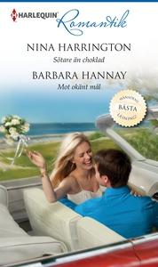 Sötare än choklad/Mot okänt mål (e-bok) av Nina