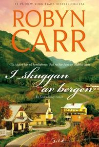I skuggan av bergen (e-bok) av Robyn Carr