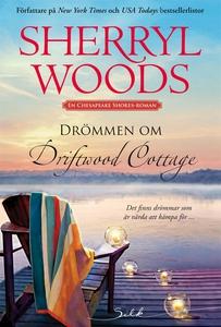 Drömmen om Driftwood Cottage (e-bok) av Sherryl